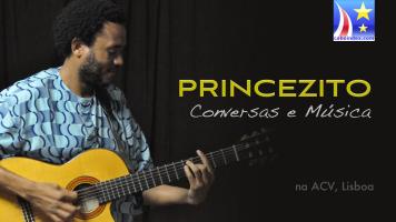 Princezito na ACV Lisboa – Música e Boa Conversa
