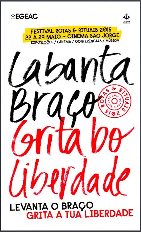 Festival Rotas & Rituais 2015 - Labanta Braço