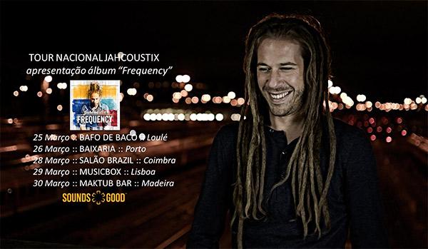 Jahcoustix tour em Portugal 2014